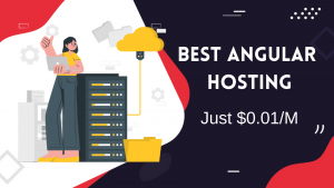 Read more about the article Best Hosting for AngularJs App | Deploy AngularJS Just $0.01/M