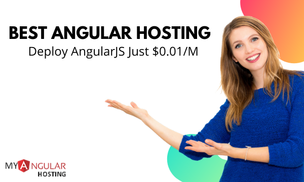 Best Hosting for AngularJs App