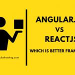 AngularJS vs ReactJS Which Is Better Framework? Perfect Comparison 2021