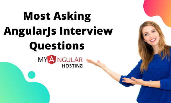 Read more about the article Top Angularjs Interview Questions 2021: UPDATED