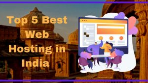Read more about the article Top 8 Best Web Hosting India for Beginners 2021