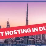Top #5 Best Web Hosting In Dubai | UAE Hosting Provider 2021