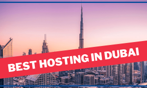 Read more about the article Top #5 Best Web Hosting In Dubai | UAE Hosting Provider 2021