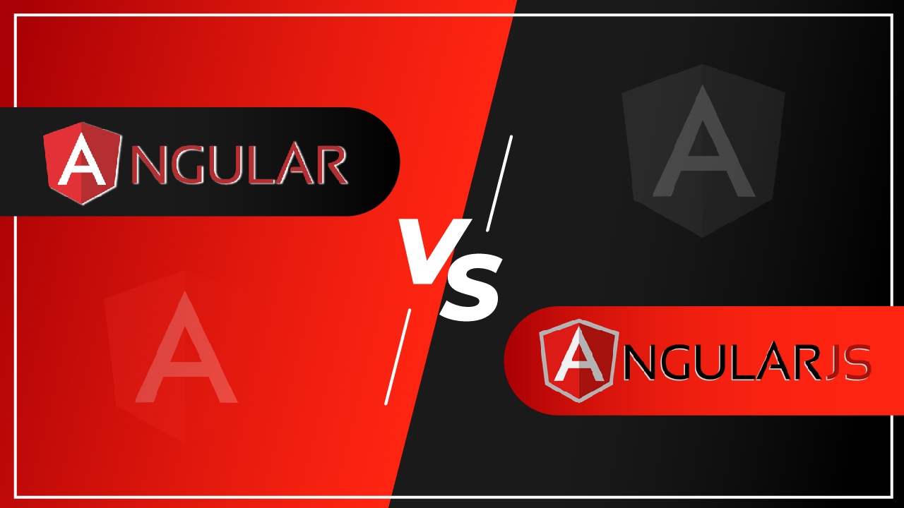 You are currently viewing Angular vs AngularJS – A Complete Comparison Guide 2021