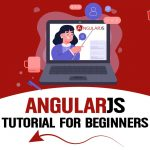 AngularJS Tutorial For Beginners: Getting Started – Tutorials Learn AngularJS Step by Step