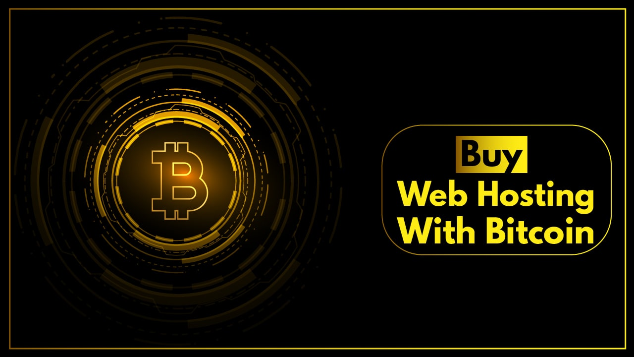 You are currently viewing Best Buy Web Hosting With Bitcoin | Bitcoin Payments, Plans and Pricing 2021