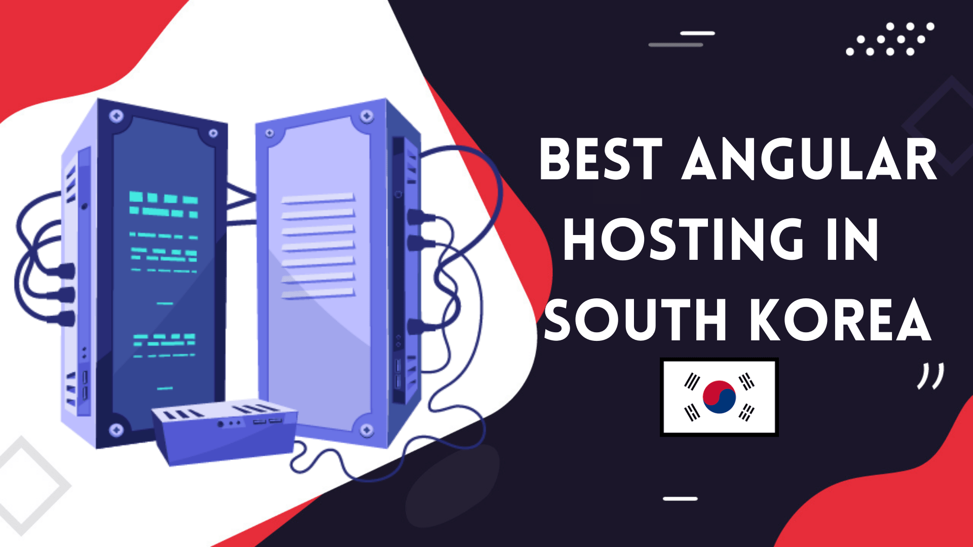 You are currently viewing 5 Best Angular Web Hosting In South Korea | Faster Hosting 2021
