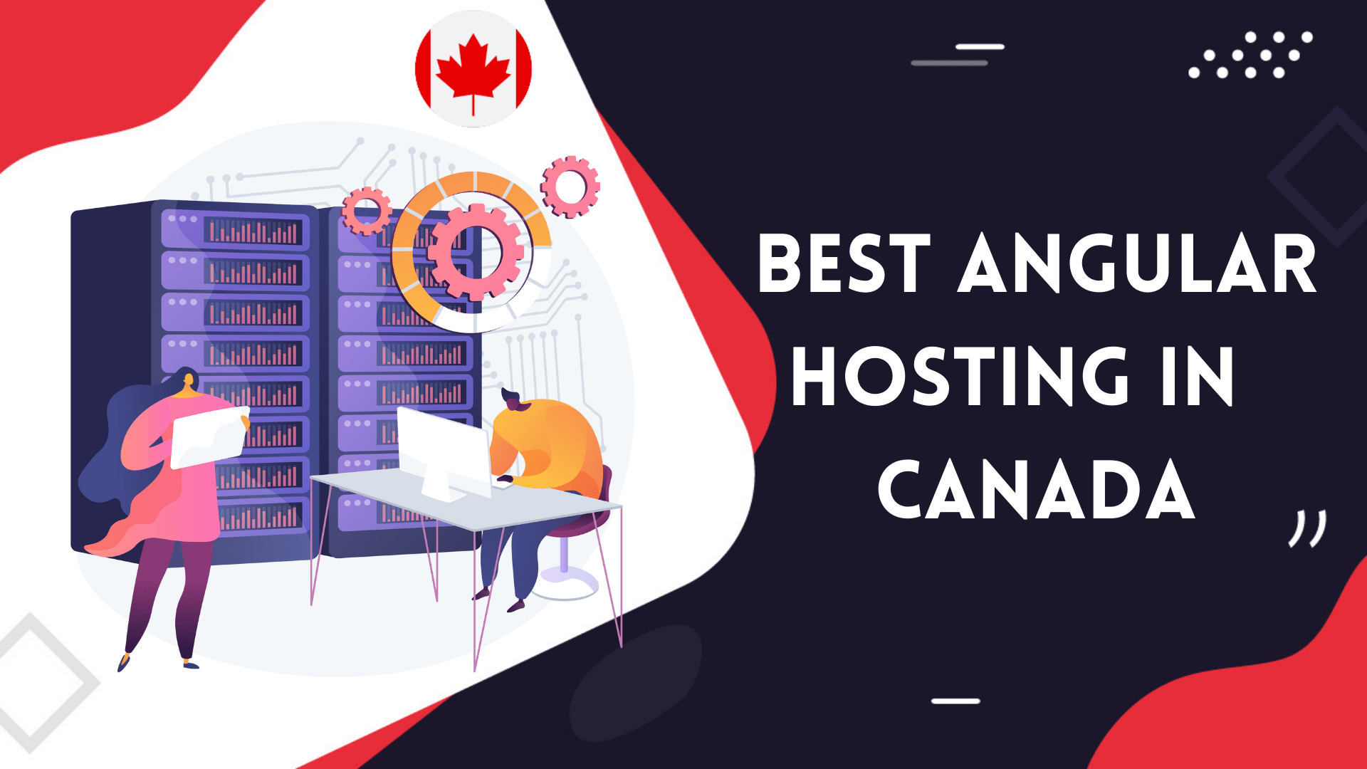 You are currently viewing 5 Best Angular Web Hosting in Canada | Free Domain, WordPress Pre-installed