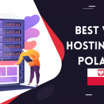 #5 Best Web Hosting in Poland | Reliable, Secure & Durable 2021
