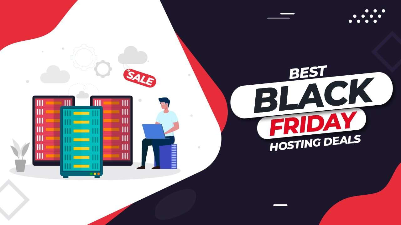 Read more about the article 5 Best Black Friday Hosting Deals | Unlock the Best Offer Now!