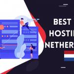 5 Best Web Hosting in Netherlands | 100% Flexible Hosting Services 2021