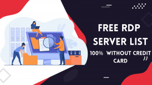 Read more about the article Free RDP Server List Without Credit Card | VPS Server 2021