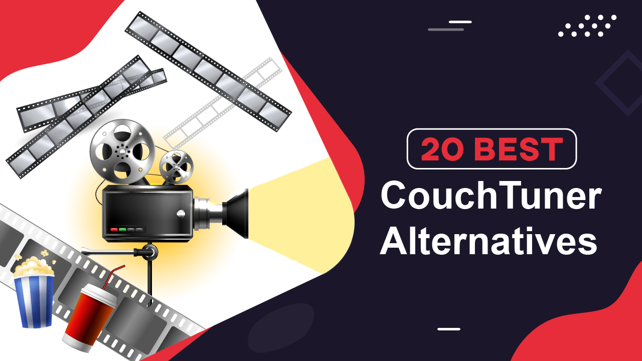 Read more about the article 20 Best CouchTuner Alternatives in 2021: that Actually Works
