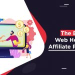 High Paying Best Web Hosting Affiliate Programs 2021