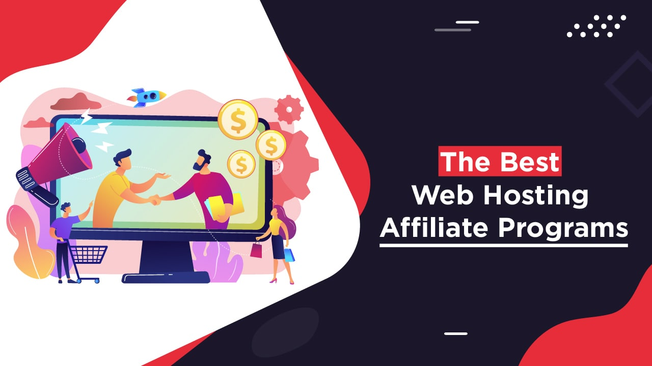 Read more about the article High Paying Best Web Hosting Affiliate Programs 2021
